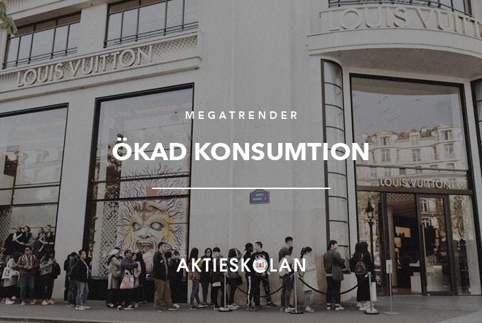 Megatrender - Ökad konsumtion