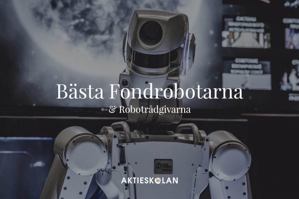 Bästa fondroboten och robotrådgivaren